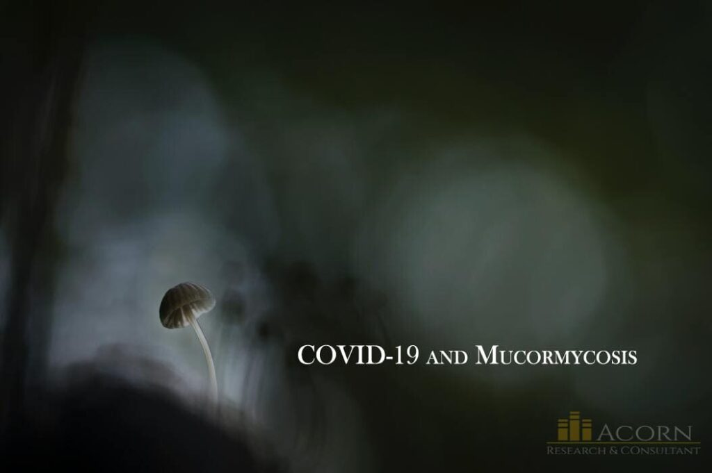 COVID-19 and Mucormycosis - Black Fungus